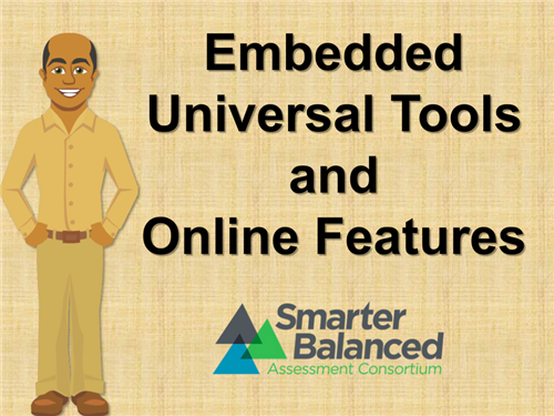 Embedded Universal Tools and Online Features